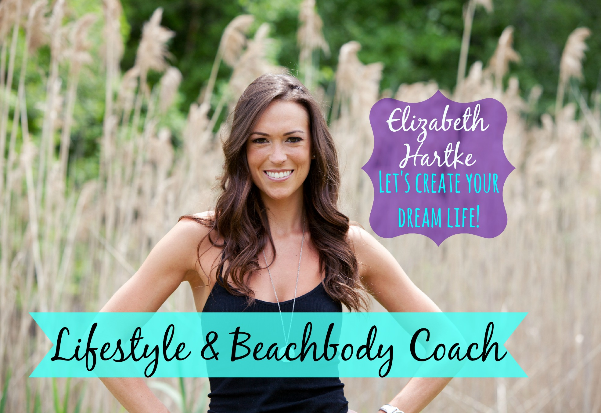 Why Be e a Beachbody Coach Elizabeth Hartke